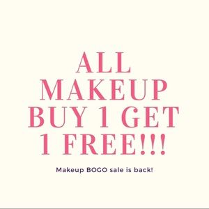 ALL MAKEUP IS BUY ONE GET ONE FREE!